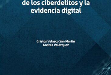 Nuevo Libro: Aspectos Prácticos de los Ciberdelitos y la Evidencia Digital